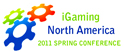 iGaming North America 2011 Spring Conference